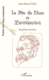 La fête de l'âne de Zarathustra : blasphème bouffon
