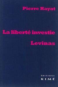 La liberté investie : Levinas