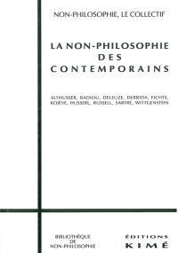La non-philosophie des contemporains