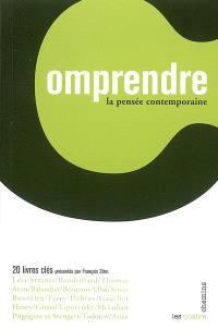 La pensée contemporaine : 20 livres clés