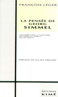 La pensée de Georg Simmel : contribution à l'histoire des idées au début du XXe siècle