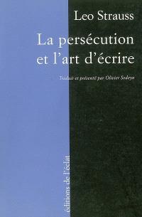 La persécution et l'art d'écrire