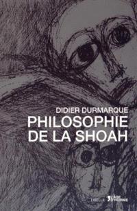 La philosophie de la Shoah