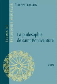 La Philosophie de Saint Bonaventure