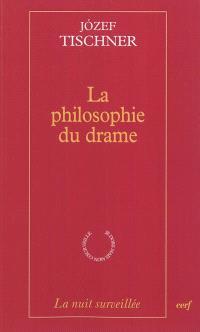 La philosophie du drame