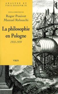 La philosophie en Pologne : 1918-1939