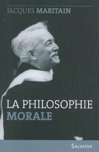 La philosophie morale : examen historique et critique des grands systèmes