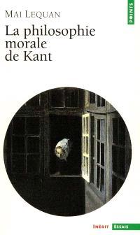 La philosophie morale de Kant