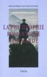 La philosophie romantique allemande : un philosopher infini