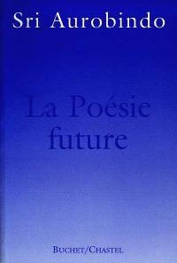 La poésie future