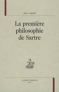 La première philosophie de Sartre