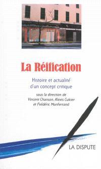 La réification : histoire et actualité d'un concept critique