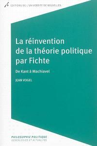 La réinvention de la théorie politique par Fichte : de Kant à Machiavel