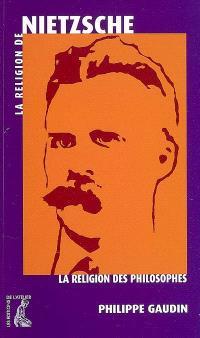 La religion de Nietzsche