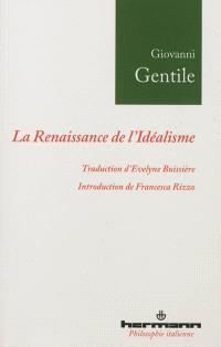 La renaissance de l'idéalisme : essais, 1903-1918