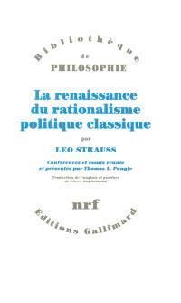 La Renaissance du rationalisme politique classique : conférences et essais