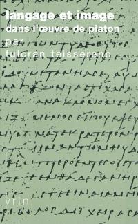 Langage et image dans l'oeuvre de Platon