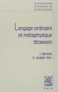 Langage ordinaire et métaphysique, Strawson