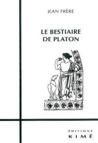 Le bestiaire de Platon