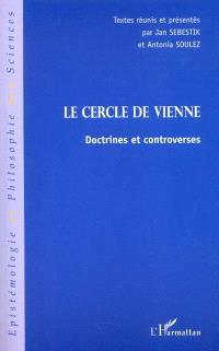 Le Cercle de Vienne : doctrines et controverses