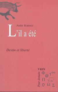 Le chemin du Vieux Moulin. Volume 4, L'il a été : destin et liberté