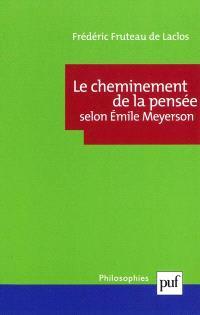 Le cheminement de la pensée selon Emile Meyerson