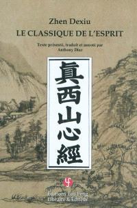 Le classique de l'esprit : Xinjing, 1233