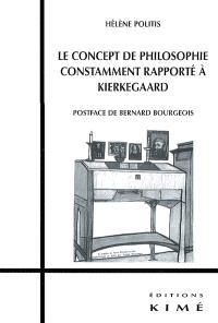 Le concept de philosophie constamment rapporté à Kierkegaard