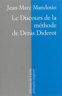 Le discours de la méthode de Denis Diderot