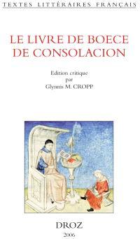 Le livre de Boece De Consolacion