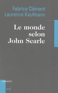 Le monde selon John Searle