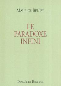 Le paradoxe infini