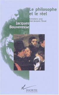 Le philosophe et le réel : entretiens avec Jean-Jacques Rosat