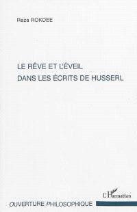 Le rêve et l'éveil dans les écrits de Husserl