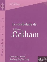 Le vocabulaire de Guillaume d'Ockham