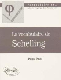 Le vocabulaire de Schelling