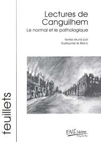 Lecture de Canguilhem : Le normal et le pathologique