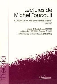 Lectures de Michel Foucault. Volume 1, A propos de il faut défendre la société