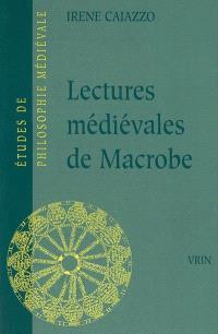 Lectures médiévales de Macrobe : les Glosae Colonienses super Macrobium