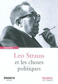 Leo Strauss et les choses politiques