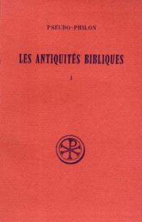 Les Antiquités bibliques. Volume 1