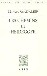 Les chemins de Heidegger