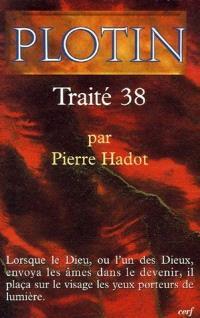 Les écrits de Plotin. Volume 1, Traité 38 : VI, 7