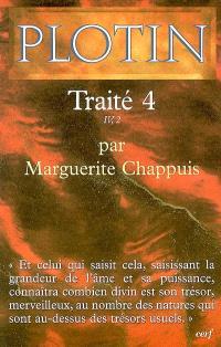 Les écrits de Plotin. Volume 2006, Traité 4 : IV, 2