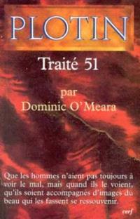 Les écrits de Plotin. Volume 5, Traité 51 : I, 8