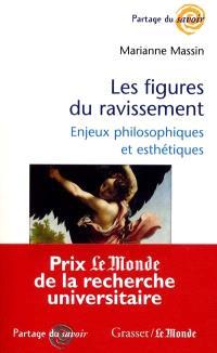 Les figures du ravissement : enjeux philosophiques et esthétiques
