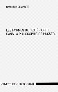 Les formes de l'extériorité dans la philosophie de Husserl