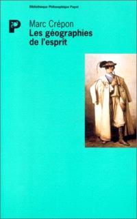 Les géographies de l'esprit : enquête sur la caractérisation des peuples, de Leibniz à Hegel