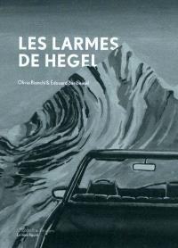 Les larmes de Hegel