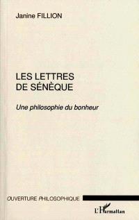 Les lettres de Sénèque : une philosophie du bonheur